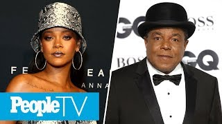 Rihanna Won't Headline Super Bowl, Tito Jackson On Michael Jackson's Perception | PeopleTV
