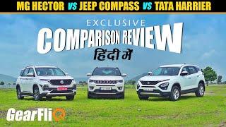 EXCLUSIVE: MG Hector Vs Tata Harrier Vs Jeep Compass - Comparison | Hindi