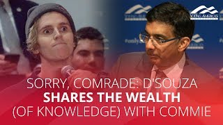 SORRY, COMRADE: D'Souza shares the wealth (of knowledge) with commie
