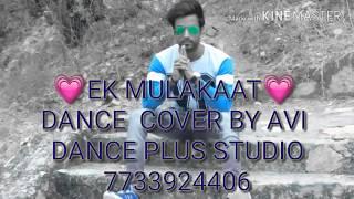 💓 Ek Mulakat 💓 ## dance cover by avi ## Valentine's Day ## dance plus studio jobner