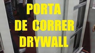 PORTA DE CORRER PAREDE DRYWALL São Paulo SP