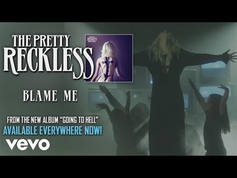 The Pretty Reckless - Blame Me (audio) Music Videos