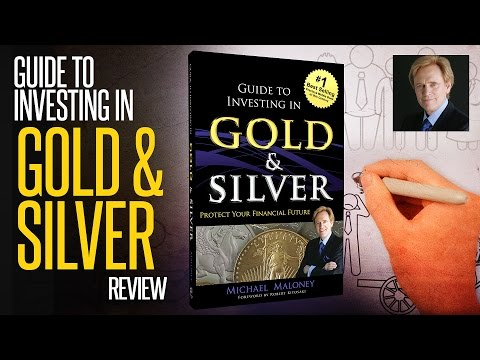 Guide To Investing In Gold & Silver: REVIEW