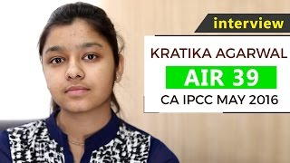 Interview with CA IPCC May 2016 All India 39th Ranker, Kratika Agarwal