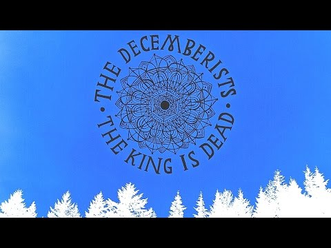 The Decemberists - January Hymn