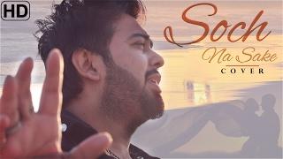 download lagu Soch Na Sake  Cover  Tarun S Ft. gratis