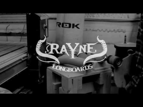 Rayne Longboards Design and Manufacturing