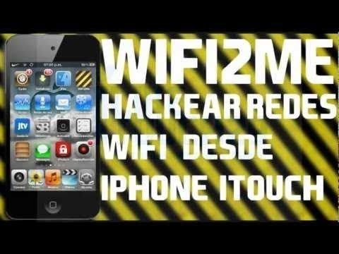 Como Hackear Redes Wifi  Con tu iPhone. iPod Touch o iPad Con Wifi2Me