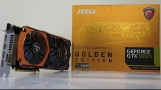 MSI GTX 980Ti GAMING 6G GOLDEN EDITION review, benchmark & GTA V Game Test