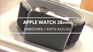 Apple Watch 38mm version / Unboxing - Kutu Açılışı