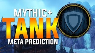 Best Mythic+ Tank? - BFA Meta Prediction