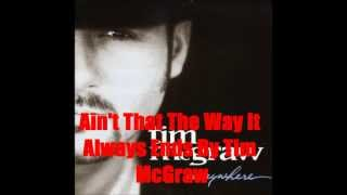 Watch Tim McGraw Aint That The Way It Always Ends video