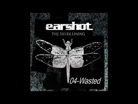 Earshot - Wasted