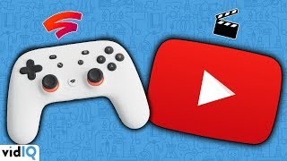 Why Google Stadia Matters to YOUR YouTube Channel NOW!