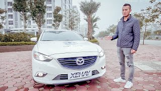 Có nên mua Mazda 6 cũ đời 2016 giá 700 đến 800  triệu? Bài đánh giá chi tiết ưu nhược điểm