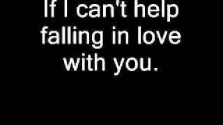 Ub40.... Cant help falling in love with you.... lyrics