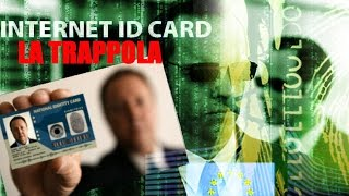 Internet ID Card Identità Digitale - La Trappola