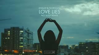 Download Lagu Khalid & Normani - Love Lies (No Sleep Remix) Gratis STAFABAND