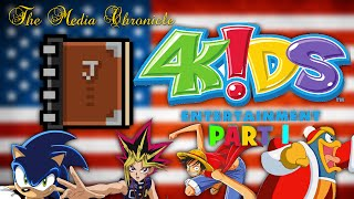 The History of 4Kids Entertainment PART 1 - The Media Chronicle