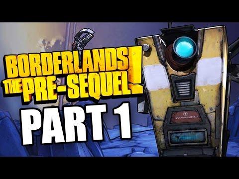 Borderlands The Pre Sequel Walkthrough   Claptrap (CL4P-TP)   Part 1 (Xbox 360/PS3/PC)