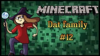 Minecraft Dat Family - Ep.12 Stupid Kids.