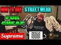 HOW TO BUY HYPED STREETWEAR FOR CHEAP SUPREME BAPE VLONE GUCCI OFFWHITE ECT mp3