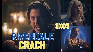 Riverdale Crack 3x05