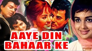 Aaye Din Bahar Ke (1966) Full Hindi Movie | Dharmendra, Asha Parekh, Balraj Sahni