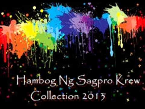 Hambog Ng Sagpro Krew Non Stop Collection's 2013 video