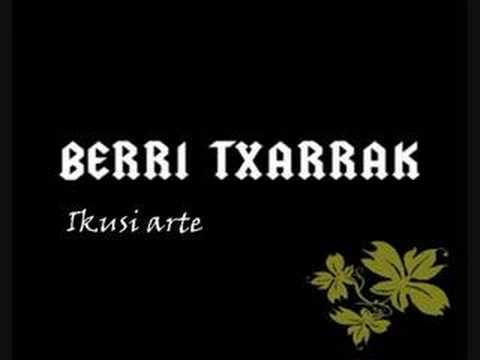 Berri Txarrak - Ikusi Arte