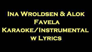 Baixar Ina Wroldsen & Alok - Favela Karaoke/Instrumental w Lyrics