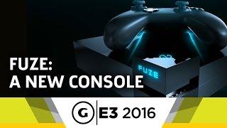 Fuze: A New Console at E3 2016