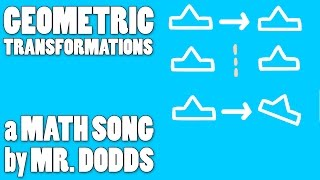 Colin Dodds - Geometric Transformations (Math Song)