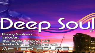 Ronny Santana - Deep Soul (Original mix) by Afterhours Recordings