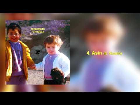 4. Asin ft. El Sicario [Terremoto Turquesa] Prod. King Yosef