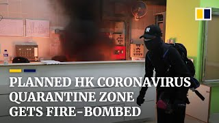 China coronavirus: proposed Hong Kong quarantine building in Fanling gets fire-bombed
