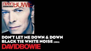Watch David Bowie Dont Let Me Down  Down video