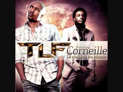 TLF feat Corneille - Le meilleur du monde (extrait)