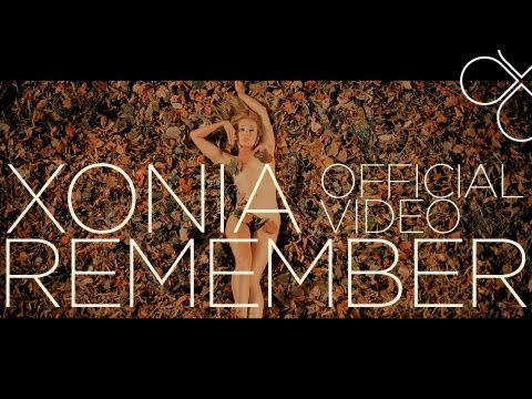 Sonerie telefon » Xonia – Remember (Official Video) [Produced by Deepcentral]