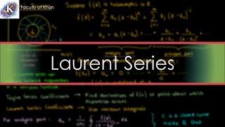Laurent Series of Complex Functions