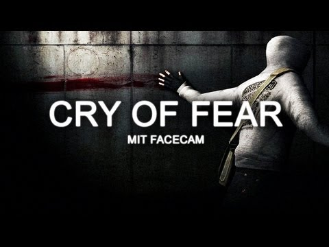 CRY OF FEAR #001 - Angst, Furcht und Panik [HD+] [Facecam] | Let's Play Cry of Fear