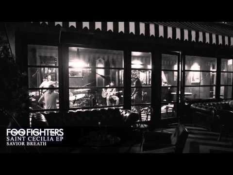 Foo Fighters - Savior Breath