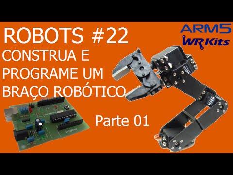 CONSTRUA E PROGRAME UM BRAÇO ROBÓTICO (Parte 1) | Robots #22