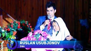 Ruslan Usubjonov - Ona | Руслан Усубжонов - Она (consert version) 2017