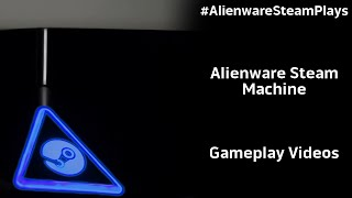 #AlienwareSteamPlays Series