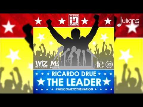 "Ricardo Drue - The Leader ""2016 Soca"" (Antigua)"