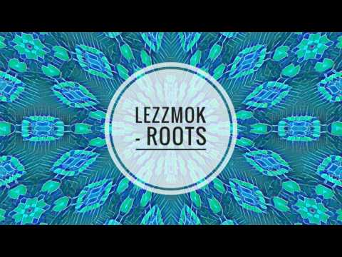 Lezzmok - Roots (Original Mix)