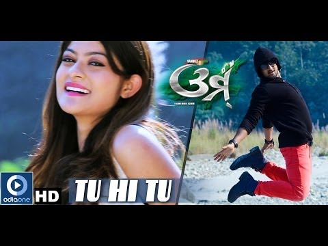 Odia Movie - Omm | Tu Hi Tu | Sambit | Prakruti | Bijay Mohanty | Latest Odia Songs video