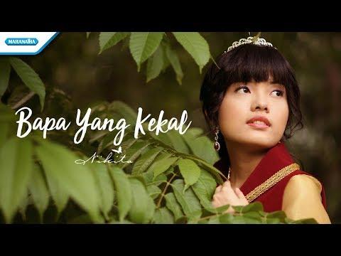 Nikita - Bapa Yang Kekal (Official Video Lyric)