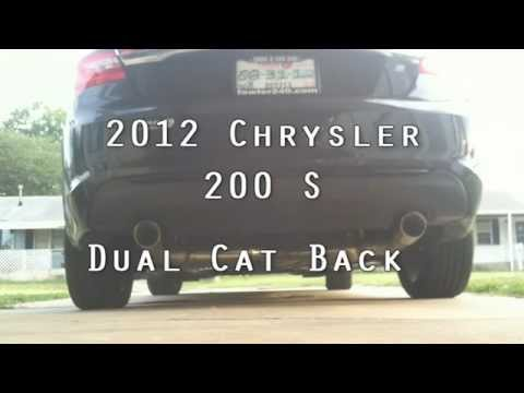2012 Chrysler 200S with dual Cat Back Exhaust